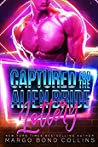 Captured for the Alien Bride Lottery (Khanavai Warrior Bride Games, #2)