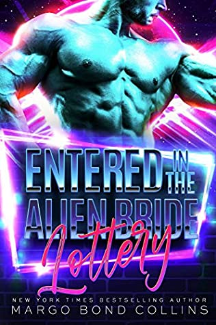Entered in the Alien Bride Lottery (Khanavai Warrior Bride Games, #1)