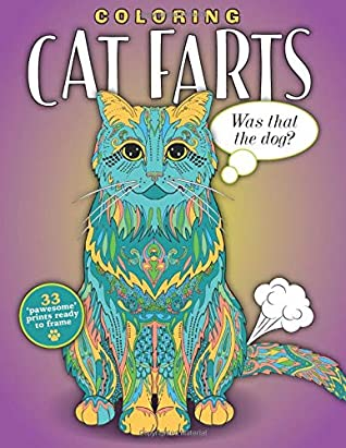 Coloring Cat Farts A Funny And Irreverent Coloring Book For Cat Lovers By Topix Media Lab