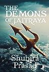 The Demons of Jaitraya