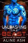 Unleashing the Beast (Dark Moon Prisoners, #2)