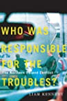 Who Was Responsible for the Troubles?: The Northern Ireland Conflict