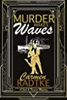 Murder Makes Waves (Jack and Frances mysteries, #3)