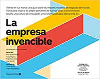 La Empresa Invencible : Las estrategias de modelos de negocios de las mejores empresas del mundo