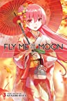 Fly Me to the Moon, Vol. 3 by Kenjiro Hata