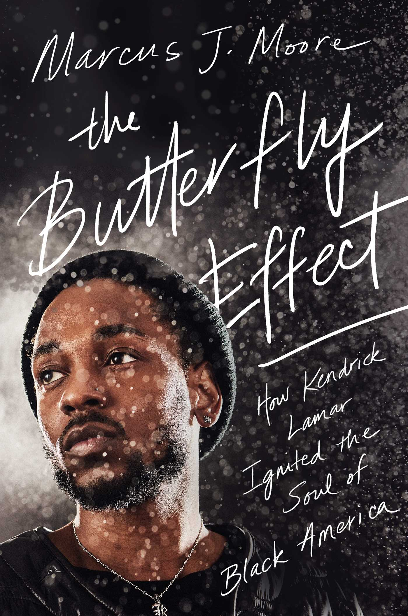 The Butterfly Effect by Marcus J. Moore