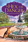 A Hex for Danger (An Enchanted Bay Mystery #2)