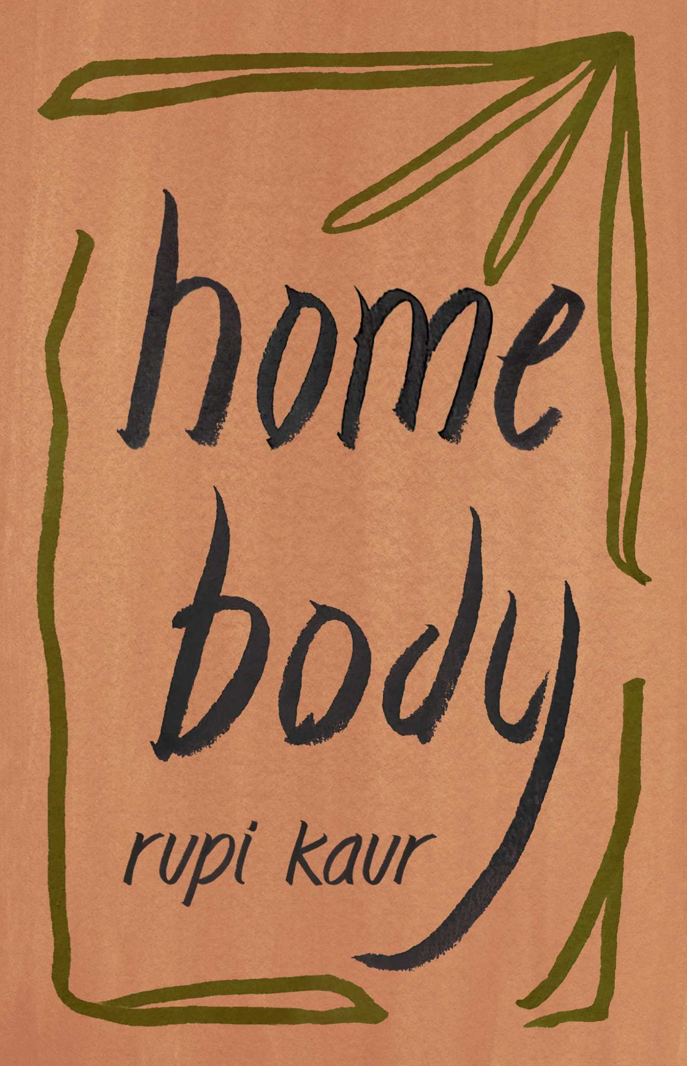 Home Body By Rupi Kaur