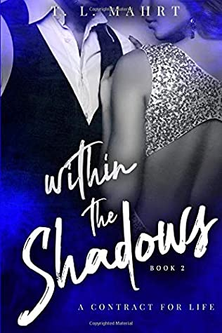 Within The Shadows: A contract for life (With Emma Series)