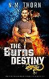 The Burns Destiny (The Fire Salamander Chronicles, #6)