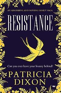 Resistance: an absorbing family saga