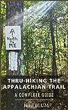 Thru-Hiking the A...
