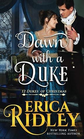 Dawn with a Duke (12 Dukes of Christmas, #9)