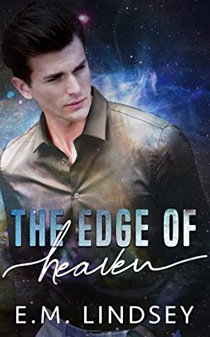 The Edge of Heaven (Love Beyond Measure #1) by E.M. Lindsey