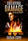 Collateral Damage (Iris Reid Mystery #4)
