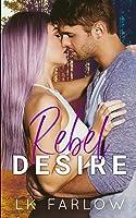 Rebel Desire (Rebel Love #3)