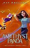 The Amethyst Panda (Maiyamon,#2)