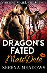 Dragon's Fated MateDate (Shifters MateDate Agency #3) pdf book review