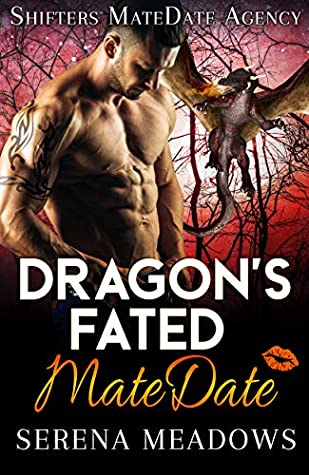 Dragon's Fated MateDate (Shifters MateDate Agency #3)