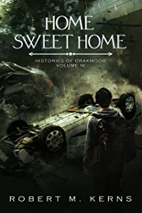 Home Sweet Home (Histories of Drakmoor Book 4)