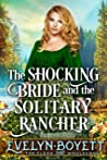 The Shocking Bride And The Solitary Rancher