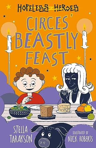 Circe's Beastly Feast (Hopeless Heroes, #7)