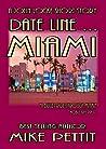 Date Line Miami: A John Locke Suspense Mystery