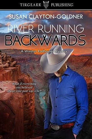 River Running Backwards by Susan Clayton-Goldner