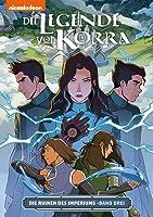 Die Legende von Korra: Die Ruinen des Imperiums Band Drei (Ruins of the Empire, #3)
