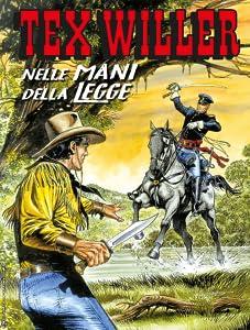 Tex Willer n. 23: Nelle mani della legge