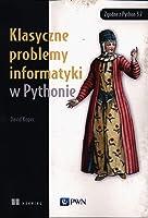 Klasyczne problemy informatyki w Pythonie (Polish)
