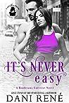 It's Never Easy (BoudreauxUniverse)