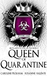 Queen of Quarantine (Brutal Boys of Everlake Prep, #4)