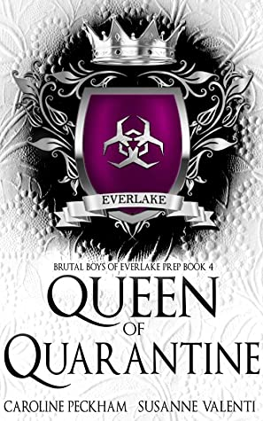 Queen of Quarantine (Brutal Boys of Everlake Prep, #4)