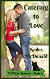 Catering to Love (PAWS for Romance, #2)