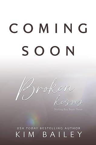 Broken Kisses