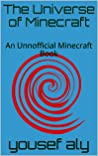 The Universe of Minecraft: An Unnofficial Minecraft Book (Minecraft books 1)