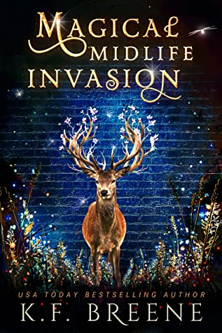 Magical Midlife Invasion (Leveling Up, #3)