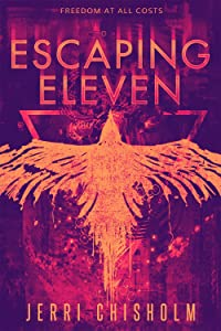 Escaping Eleven (Eleven Trilogy, #1)