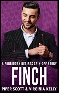 Finch (Forbidden Desires Spin-off, #3)