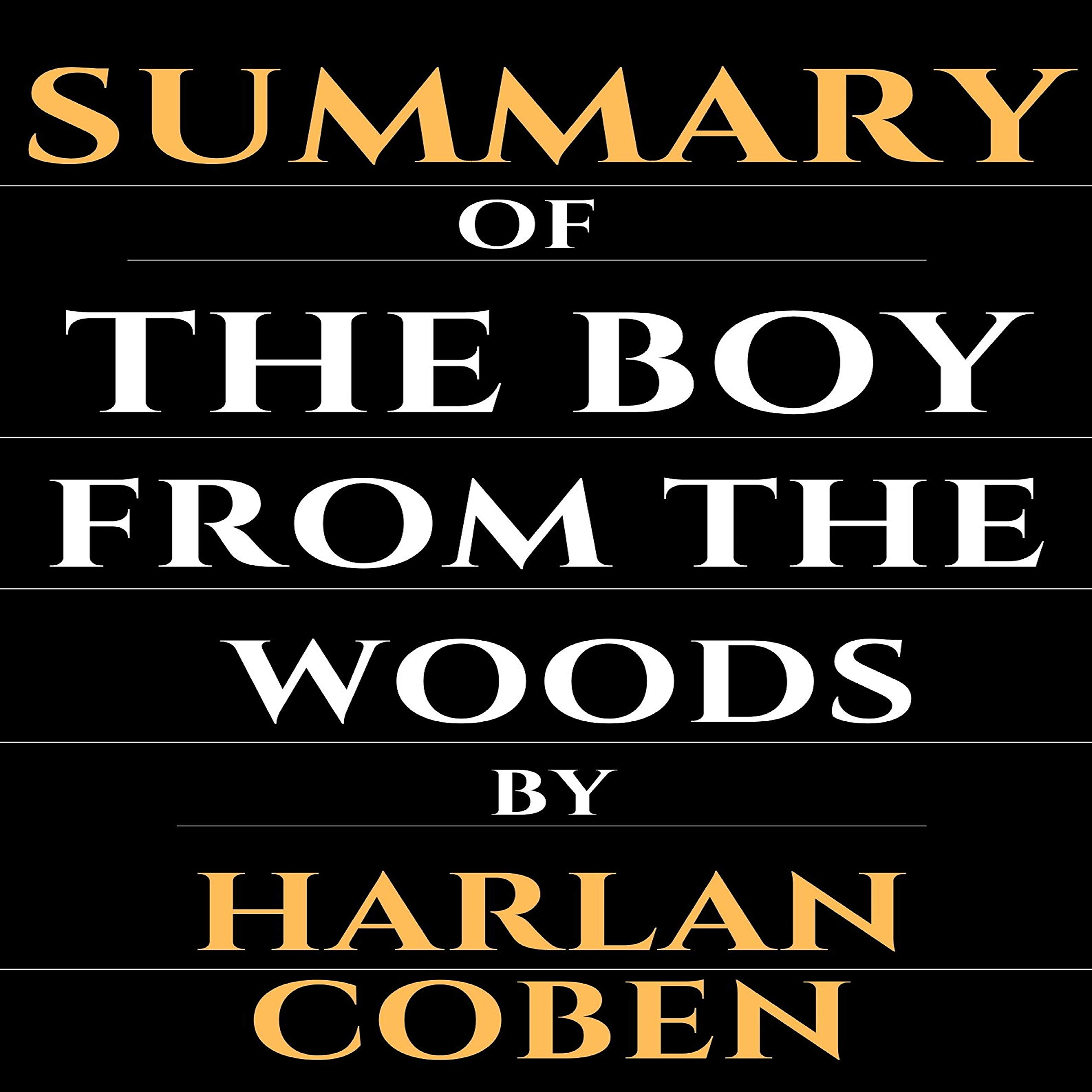 Summary Of The Boy From The Woods By Harlan Coben By Zahir Amrouche