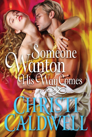 Someone Wanton His Way Comes (Wantons of Waverton, #1)