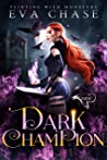 Dark Champion (Flirting with Monsters #4)