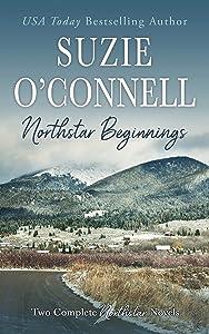 Northstar Beginnings: First Instinct / Mountain Angel (Northstar Angels, #1 / Hammond Brothers #1-2)