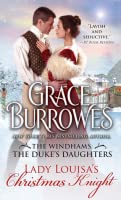 Lady Louisa's Christmas Knight (The Duke's Daughters, #3; Windham, #6)