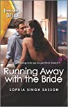 Running Away with the Bride (Nights at the Mahal #2)