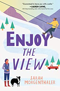 Enjoy the View (Moose Springs, Alaska #3)