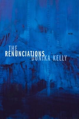 The Renunciations: Poems