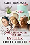The Hershberger Sisters: Esther