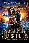 Against Dark Tides (Beneath Black Sails #2)